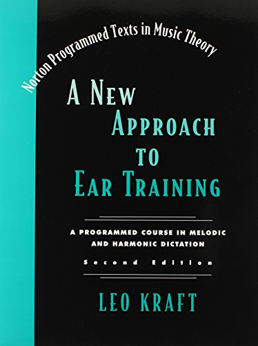 A New Approach to Ear Training (Second Edition)