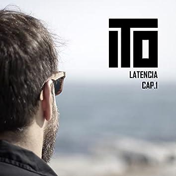 Latencia, Cap. 1