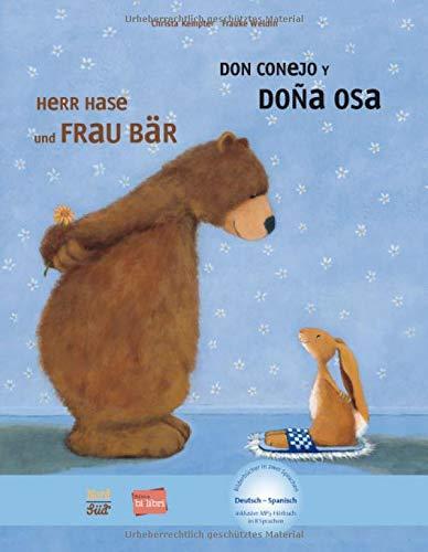 Herr Hase & Frau Bär: Kinderbuch Deutsch-Spanisch mit MP3-Hörbuch zum Herunterladen (Herr Hase und Frau Bär)