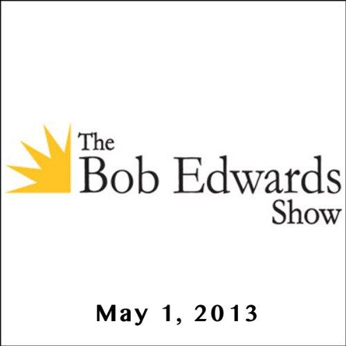 The Bob Edwards Show, Kat Von D and Frans De Waal, May 1, 2013 audiobook cover art