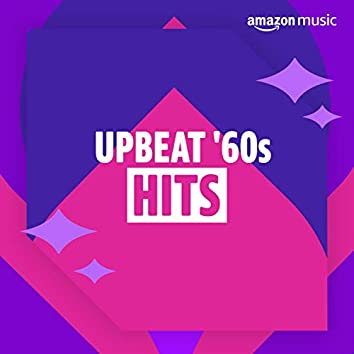 Upbeat 60s Hits