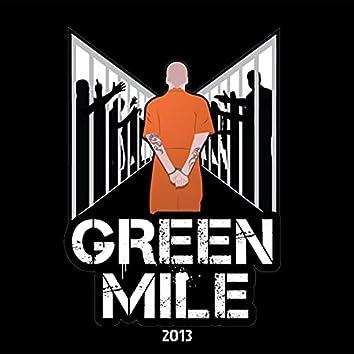 Green Mile 2013