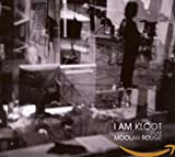 Songtexte von I Am Kloot - I Am Kloot Play Moolah Rouge