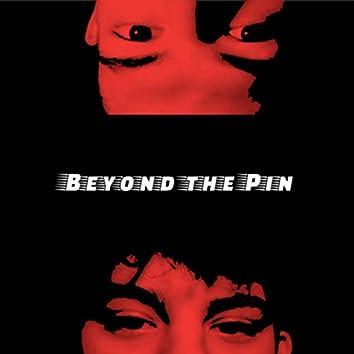 BEYOND THE PIN