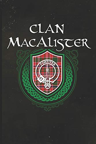 Clan MacAlister: Scottish Tartan Family Crest - Blank Lined Journal with Soft Matte Cover [Idioma Inglés]