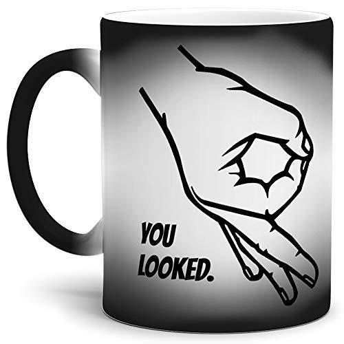 Tassendruck Farbwechsel-Tasse mit Spruch You Looked/Thermo-Effekt/Wow/Zauber-Tasse/Circle-Game/Reingeguckt/Kaffeetasse/Mug/Cup/Schwarz - Matt