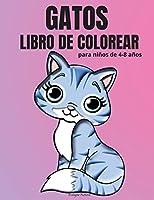 Gatos Libro de Colorear para niños de 4-8 años: Adorable libro para colorear con gatos para niñas y niños - 50 diseños divertidos con gatos para niños de 4 a 8 años