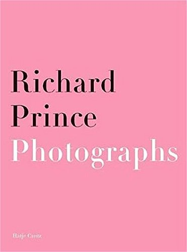 Richard Prince: Paintings - Photographs. Dt. /Engl.