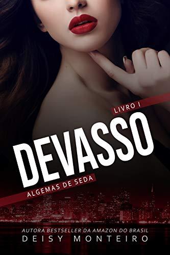 DEVASSO: Algemas de Seda (Portuguese Edition)