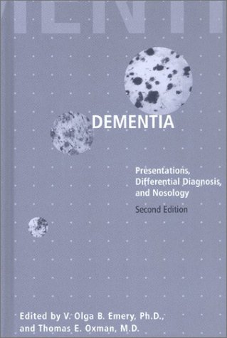Compare Textbook Prices for Dementia: Presentations, Differential Diagnosis, and Nosology The Johns Hopkins Series in Psychiatry and Neuroscience 2nd Edition ISBN 9780801871566 by Emery PhD, V. Olga B.,Oxman MD, Thomas E.