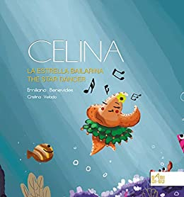 Book's Cover of Celina, la estrella bailarina / Celina, the star dancer Versión Kindle