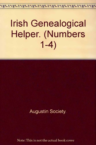 Irish Genealogical Helper. (Numbers 1-4)