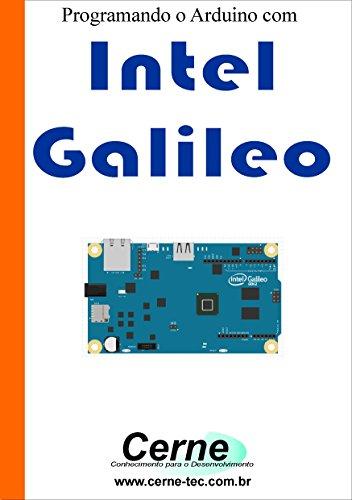 Programando o Arduino com  Intel Galileo (Portuguese Edition)