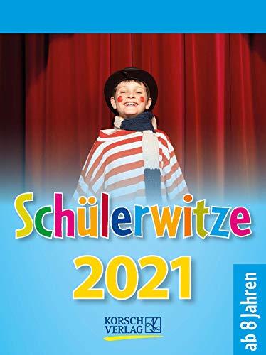 Schülerwitze 2021: Tages-Abreisskalender für Kinder mit genialen Witzen für jeden Tag I Aufstellbar I 12 x 16 cm