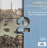 Corelli: 12 Concerti Grossi Op. 6 [Gesamtaufnahme]