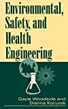 Environmental, Safety, and Health Engineering