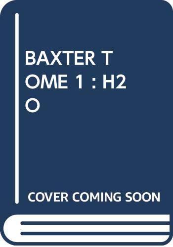 BAXTER (FRANS) 001 H2O