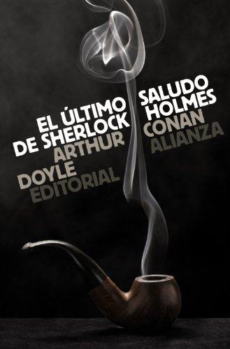 El último saludo de Sherlock Holmes (El libro de bolsillo - Bibliotecas de autor - Biblioteca Conan Doyle)