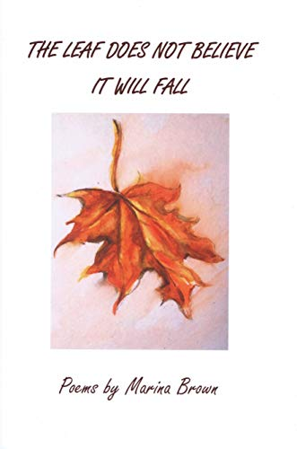 The Leaf Does Not Believe It Will Fall