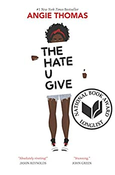 The Hate U Give by [Angie Thomas, Nikki Giovanni]