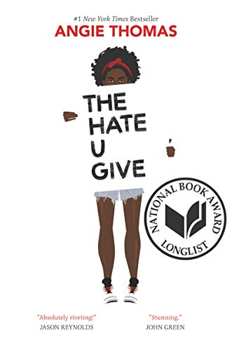 The Hate U Give by [Angie Thomas]