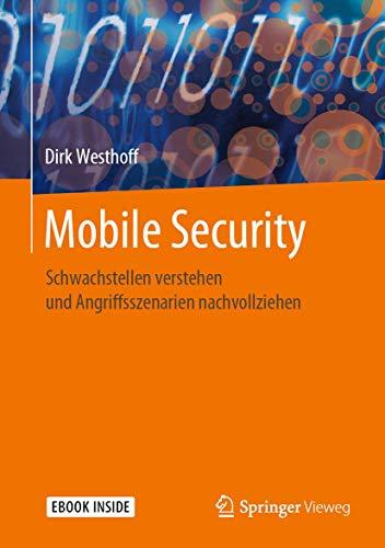 Mobile Security: Schwachstellen verstehen und Angriffsszenarien nachvollziehen