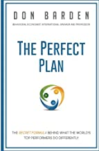 The Perfect Plan: A Study that Reveals the Secret Behind the World's Elite Leaders, Sales and Marketing Professionals