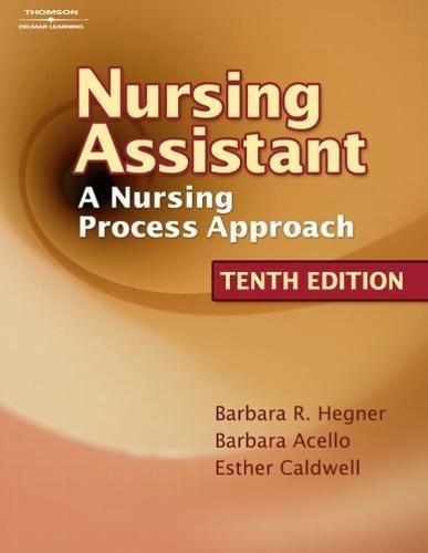 Workbook to Accompany Nursing Assistant: A Nursing Process Approach