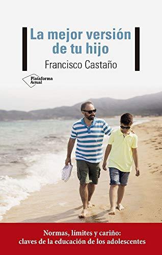 La mejor versión de tu hijo (Español)