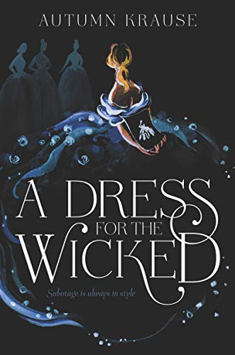 Image of A Dress for the Wicked