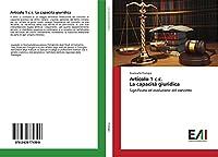 Articolo 1 c.c. La capacità giuridica: Significato ed evoluzione del concetto