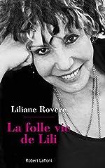 La Folle Vie de Lili de Liliane ROVERE