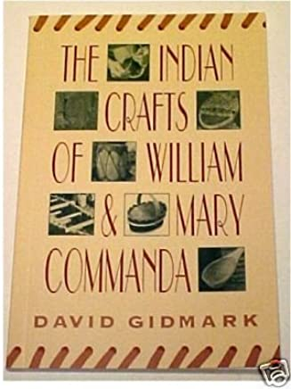 The Indian Crafts of William & Mary Commanda