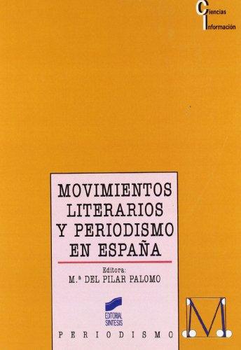 Movimientos literarios y periodismo en España: 18 (Ciencias de la información)