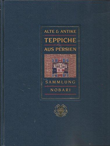 Alte & Antike Teppiche aus Persien. Sammlung Nobari.