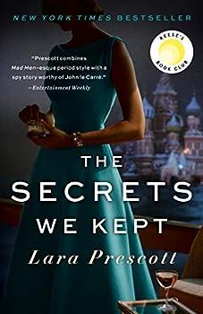 The Secrets We Kept  A novel