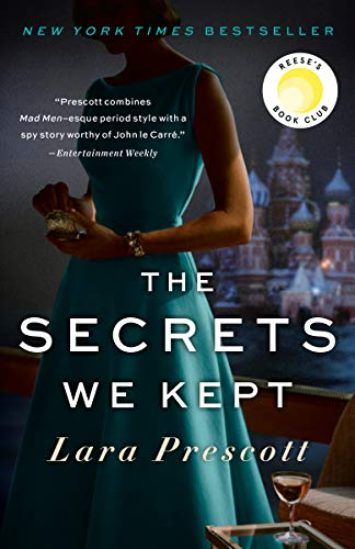 The Secrets We Kept: A novel by [Lara Prescott]