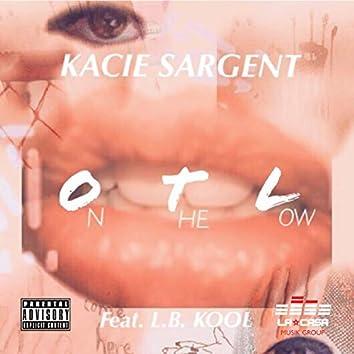 OTL (On the Low) [feat. L.B. Kool]