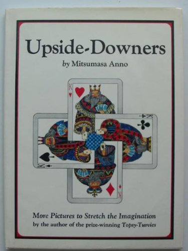 Upside Downers: More Pictures to Stretch the Imagination