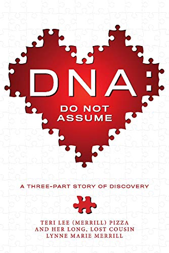 Book: DNA - Do Not Assume by Teri Pizza