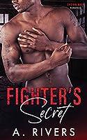 Fighter's Secret: A Forbidden Love Sports Romance
