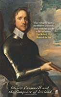 God's Executioner: Oliver Cromwell and the Conquest of Ireland by Micheal Siochru(1905-07-01)