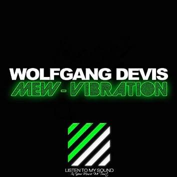 Mew Vibration