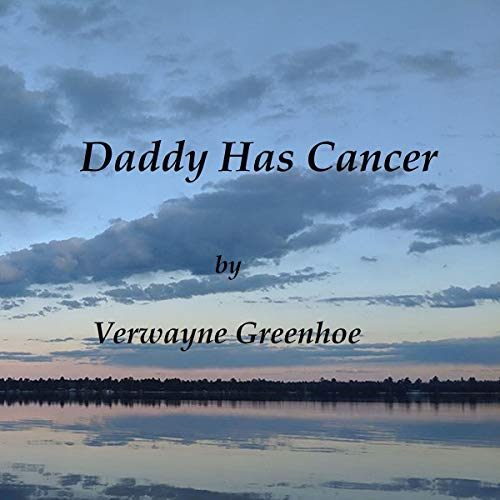Daddy Has Cancer audiobook cover art
