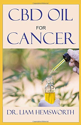 CBD OIL FOR CANCER: A Detailed Guide On CBD OIL  For Treating All Types Of Cancer