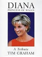 Diana Princess of Wales:a Tribute