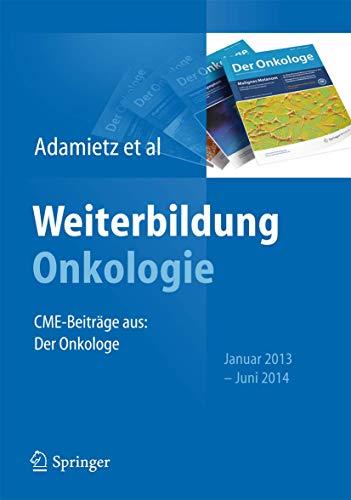 Weiterbildung Onkologie: CME-Beiträge aus: Der Onkologe, Januar 2013 - Juni 2014