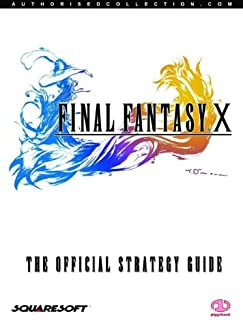Final Fantasy X : The Official Strategy Guide
