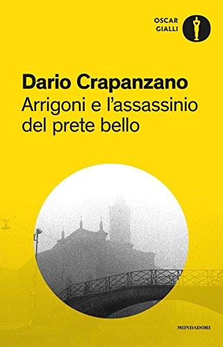 Arrigoni e l'assassinio del prete bello. Milano, 1953: 6