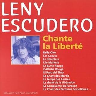 Chante la Liberte : Leny Escudero: Amazon.es: Música